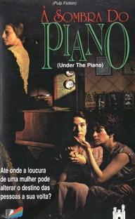 À Sombra do Piano - Poster / Capa / Cartaz - Oficial 2