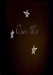 Dear Me - Poster / Capa / Cartaz - Oficial 1