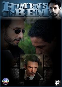 Homens de Bem - Poster / Capa / Cartaz - Oficial 2