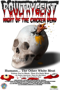 Poultrygeist - A Noite das Galinhas Zumbis - Poster / Capa / Cartaz - Oficial 5