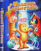 O Ursinho Laranjinha (The Tangerine Bear: Home in Time for Christmas!)