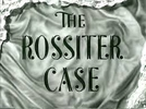 O caso Rossiter (The Rossiter case)
