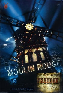 Moulin Rouge: Amor em Vermelho - Poster / Capa / Cartaz - Oficial 6