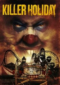 Killer Holiday - Poster / Capa / Cartaz - Oficial 1