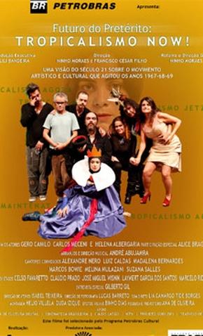 Futuro do Pretérito - Tropicalismo Now! - 2012 | Filmow