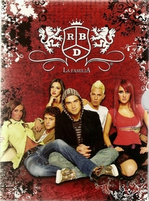 La Familia RBD (1ª Temporada) - Poster / Capa / Cartaz - Oficial 1