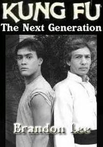 Kung Fu - A Nova Geração - Poster / Capa / Cartaz - Oficial 1
