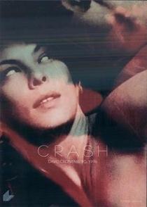 Crash - Estranhos Prazeres - Poster / Capa / Cartaz - Oficial 6