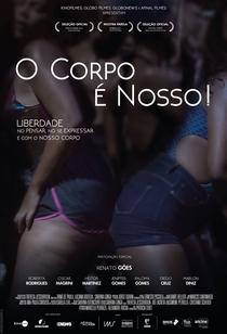 O Corpo É Nosso! - Poster / Capa / Cartaz - Oficial 1