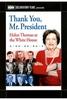 Obrigada, Sr. Presidente: Helen Thomas Direto da Casa Branca