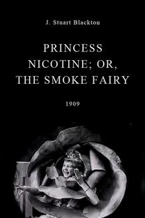 Princess Nicotine; or, The Smoke Fairy - Poster / Capa / Cartaz - Oficial 1