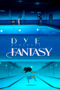 """DYE """"Fantasy"""" - Poster / Capa / Cartaz - Oficial 1"""