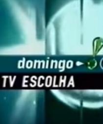 TV Escolha - Poster / Capa / Cartaz - Oficial 1
