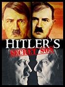 O Filho Secreto de Hitler (Hitler's Secret Son)