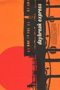 Daybreak Express - Poster / Capa / Cartaz - Oficial 1