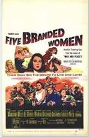 Cinco Mulheres Marcadas (5 Branded Women)
