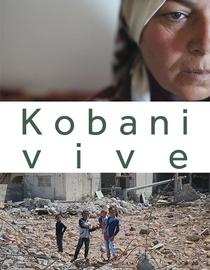 Kobani Vive – A Cidade Que Derrotou o Estado Islâmico - Poster / Capa / Cartaz - Oficial 1