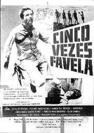 Cinco Vezes Favela (Cinco Vezes Favela)