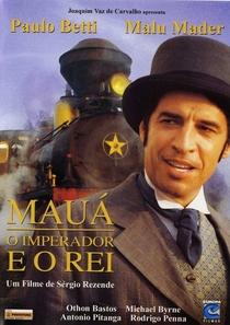 Mauá - O Imperador e o Rei - Poster / Capa / Cartaz - Oficial 2