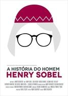 A História do Homem Henry Sobel (A História do Homem Henry Sobel)