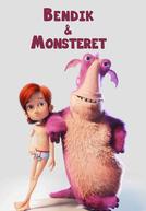 Bendik & O Monstro (Bendik Og Monsteret)