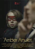 The Amber Amulet (The Amber Amulet)