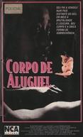 Corpo de Aluguel (Foreign Bodies)