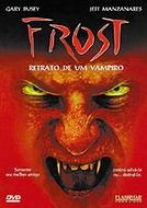 Frost: Retrato de um Vampiro (Frost: Portrait of a Vampire)