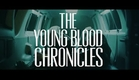 Fall Out Boy - The Young Blood Chronicles Grand Finale Trailer