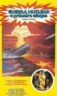 Guerra Nuclear - O Primeiro Ataque (First Strike)