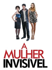 A Mulher Invisível: A Série (1ª Temporada) - Poster / Capa / Cartaz - Oficial 2
