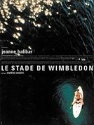 O Estádio de Wimbledon (Le Stade de Wimbledon)