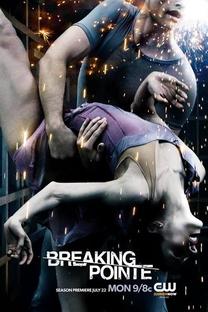 Breaking Pointe  (2ª Temporada) - Poster / Capa / Cartaz - Oficial 1