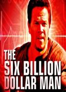 O Homem de Seis Bilhões de Dólares (The Six Billion Dollar Man)