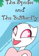 A Aranha e a Borboleta (The Spider and the Butterfly)