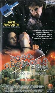 2090: O Pesadelo Final  - Poster / Capa / Cartaz - Oficial 1