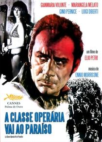 A Classe Operária Vai ao Paraíso - Poster / Capa / Cartaz - Oficial 5