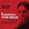 Sétima Crítica: O Julgamento de Viviane Amsalem / A Separação