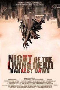 Night of the Living Dead: Darkest Dawn - Poster / Capa / Cartaz - Oficial 1