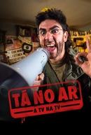 Tá no Ar: A TV na TV (6ª Temporada) (Tá no Ar: A TV na TV (6ª Temporada))