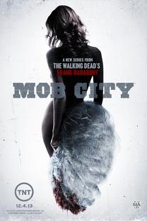 Mob City (1°Temporada) - Poster / Capa / Cartaz - Oficial 1