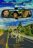 Roads, Trees and Honey Bees (Roads, Trees and Honey Bees)
