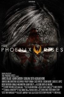 The Phoenix Rises - Poster / Capa / Cartaz - Oficial 1