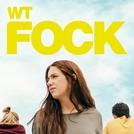 wtFOCK (1ª Temporada) (wtFOCK)