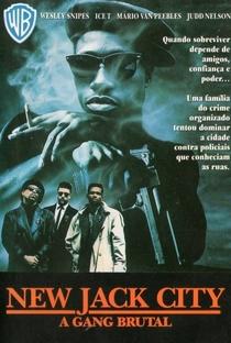 New Jack City: A Gangue Brutal - Poster / Capa / Cartaz - Oficial 2