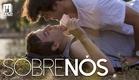 SOBRE NÓS (TRAILER)- [Longa Metragem Gay/LGBT Brasileiro] [Gay Feature Film]