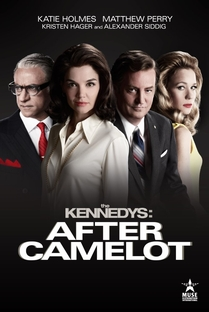 The Kennedys After Camelot - Poster / Capa / Cartaz - Oficial 1