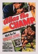 Choque de Gigantes (Alias the Champ)
