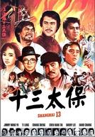 Shanghai 13 (Shang Hai tan: Shi san tai bao)