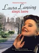 Laura Lansing Dormiu Aqui (Laura Lansing Slept Here)